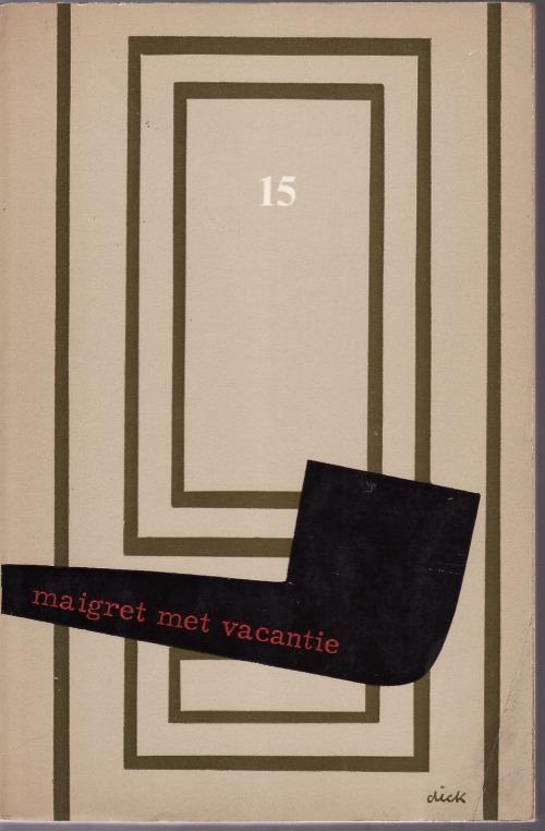Georges Simenon - 579  Maigret  met vacantie