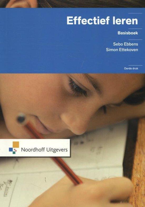 Ebbens, Sebo; Ettekoven, Simon - Effectief leren - basisboek (3de druk)