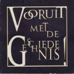 - Vooruit met de geschiedenis! Cultuurhistorie Gemeente Nijmegen 2000-2008