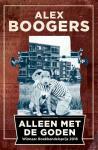 Boogers, Alex - Alleen met de goden