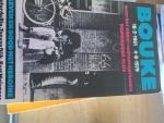 Bie, Peter de / Dijk, Ton van / Molenaar, Bert - Bouke 18-2-1951  4-8-1979 leven en dood met heroine