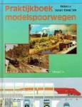 Gerard Tombroek redactie - Praktijkboek modelspoorwegen