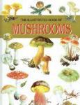 Mirko Svrcek illustrated by: Bohumil Vancura - The illustrated book of Mushrooms
