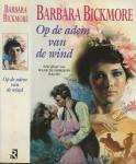 Barbara Bickmore Vertaling Parma van Loon   Omslagillustratie Pino Daeni - Op de Adem van de Wind