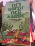 Willems, Jaap / Grieken, Rogier van - Het Goede der aarde een plantaardig relaas over smakelijk groen