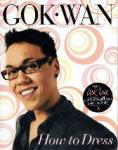 Wan, Gok - How to Dress  Your Complete Style Guide for Every Occasion
