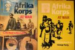 Forty, George. - Afrika Korps at war. 1. The Road to Alexandria. 2. The Long Road Back.