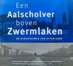 Div. - Een Aalscholver boven Zwermlaken. De straatnamen van Etten-Leur.