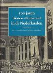 Fockema Andreae, Mr. S.J. / Hardenberg, Mr. H. (red.) - 500 jaren Staten-Generaal in de Nederlanden. Van statenvergadering tot volksvertegenwoordiging.