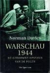 Davies, Norman - Warschau 1944 De gedoemde opstand van de Polen