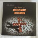 Anṭwān Khūrī Ḥarb - Antoine Emile Khoury Harb  - Najwa Nasr --- Reviewed by Father Boulos Wehbe, Mr. Kenneth Mortimer, Dr. Edward Alam - The roots of Christianity in Lebanon Libanon