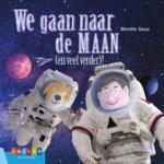 Geus, Mireille - We gaan naar de maan (en veel verder)