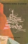Bhagwan Shree Rajneesh (Osho) - The wisdom of the sands, volume 2: discourses on Sufism
