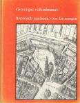 Formsma / Schuitema Meijer / Boersma - Groningse  volksalmanak historisch jaarboek voor Groningen  1980-1981