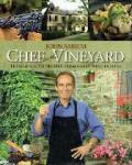 Sarich, John - Chef in the Vineyard  Fresh and Simple Recipes from Great Wine Estates