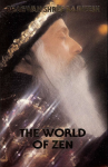 Bhagwan Shree Rajneesh (Osho) - The world of zen