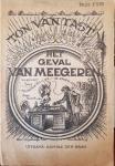 TAST, Ton van - Het geval van Meegeren; een vlugschrift ter voorlichting