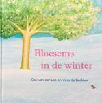 Lee, Cok van der (tekst) en Vera de Backker (illustraties) (GESIGNEERD) - Bloesems in de winter