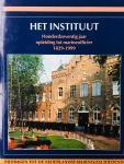 Acda.G.M.W.  M.A. van Alphen, J.W. van Borselen, S.D. Elphick, G. Teitler, - Het Instituut. Honderdzeventig jaar opleiding tot marineofficier 1829-1999.