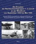 Möller, C - AAA Die Einsatze der Nachtschlachtgruppen 1 ,2 und 20 aan Westfront 1942-1944