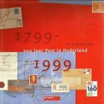 Hogesteeger G. - 200 Jaar post in Nederland ( 1799-1999 )