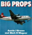 Austin J. Brown and Mark R. Wagner - Big Props