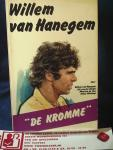 Smagt, Wil van der, Maarten de Vos, Anton Witkamp, Peter Zeylmaker en Willem van Hanegem - Willem van Hanegem / druk 1