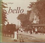 S. Selleger - Bello. Vijftig jaar railverbinding Alkmaa-Bergen-Bergen aan Zee 1905-1955.