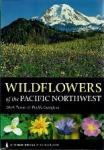 Mark Turner, Phyllis Gustafson - Wildflowers of the Pacific Northwest