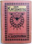 Sudermann, Hermann - Der Katzensteg (DUITSTALIG)