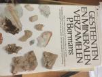 Bormans, P. - Gesteenten en Mineralen Verzamelen