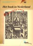 Boheemen, P. van, N.P.J. van der Lof en E. van Meurs - Het Boek in Nederland in de 16de Eeuw, 108 pag. paperback, zeer goede staat