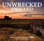 Green, Candida Lycett - Unwrecked England  [100 places from her column's]