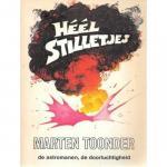 Toonder, Marten - Héél stilletjes