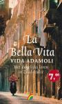 Adamoli, V. - La Bella Vita / het dagelijks leven in Zuid-Italie