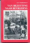 Poorterman, H.W. - Van bezetting naar bevrijding. 1940-1945 in Nijverdal, Hellendoorn, Marle, Haarle, Daarle, Hulsen, Eversberg.