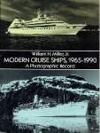 William H. Miller, Jr. - Modern Cruise Ships, 1965-1990 A Photographic Record