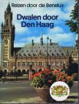 Hoek van den - Bouland - Van Houten - Dwalen door Den Haag - Reizen door de Benelux