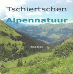 Boele, Kees - Tschiertschen Alpennatuur, 96 pag. paperback, gave staat