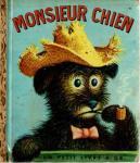 Un petit livre d'or - Gouden Boekjes - Notre ami Chien nr. 1 Monsieur Chien nr. 45, Avions nr. 67