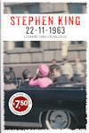 King, Stephen - 22-11-1963 (cjs) Stephen King (NL-talig) 9789021016764 speciale uitgave bij Veldboeket Lectuur 1e druk – 2015 Gelezen, maar heel mooie staat!