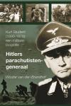 Van den Brandhof, Wouter - Hitler's Parachutisten generaal:  Kurt Student, een militaire biografie