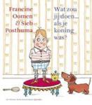 Oomen, Francine - Wat zou jij doen... als je koning was?