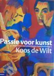WILT, Koos de - Passie voor kunst. 31 interviews met prominente kunstliefhebbers