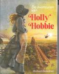 Dubelman, Richard - Avonturen van holly hobbie / druk 1