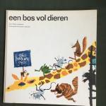 Andreus, Hans en Hiemstra/Mulder (ills.) - Een bos vol dieren