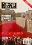 Margry, K. (E.a.) - '40 - ' 45 Toen & Nu. Nr. 167. Engeland herdenkt. Terug naar de Ardennen. Bowmannville.