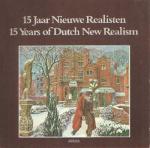 Tegenbosch, L. - 15 Jaar Nieuwe Realisten / 15 Years of Dutch New Realism