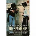 Hooper, John - The spaniards / a portrait of the new spain