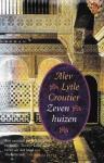 Croutier, Alev Lytle - Zeven huizen